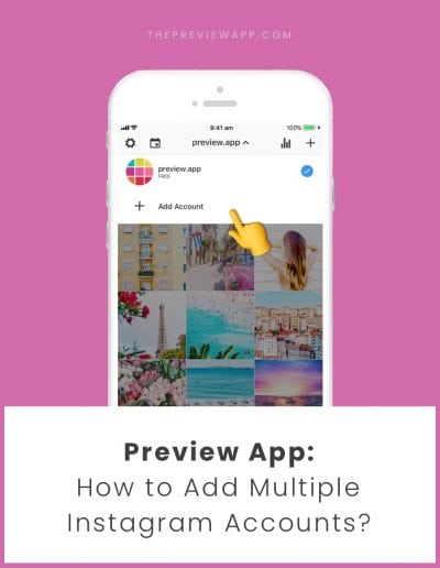 How to Schedule Multiple Instagram Accounts in Preview App