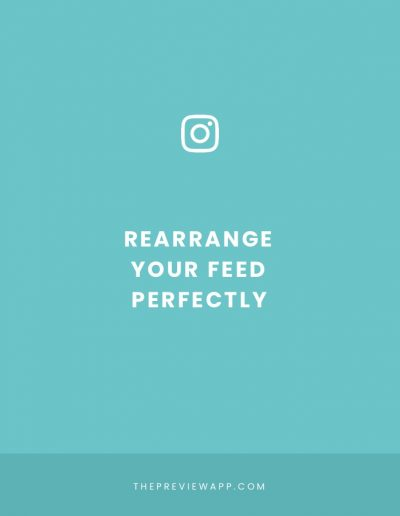 How to Re-Arrange Instagram Feed (My Top 3 Secrets)