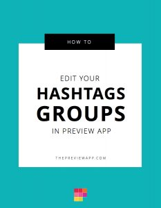 How to Edit my Instagram Hashtag Groups in Preview App?
