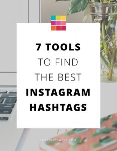 7 Tricks to Find Instagram Hashtags That Grow Your Account