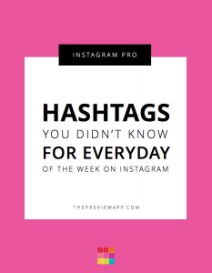The Best Hashtags for Everyday of the Week on Instagram