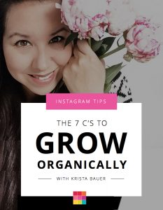 The 7 C's to Growing Organically on Instagram with Krista Bauer