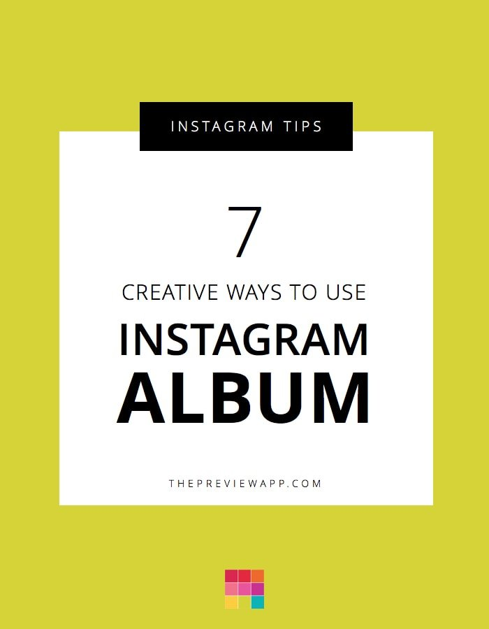 7 Very Clever Ideas for your Next Instagram Album