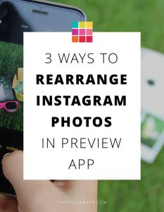 How to Rearrange Instagram Photos using Preview App