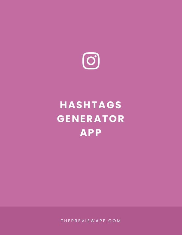 New: Instagram Hashtag Generator in Preview App