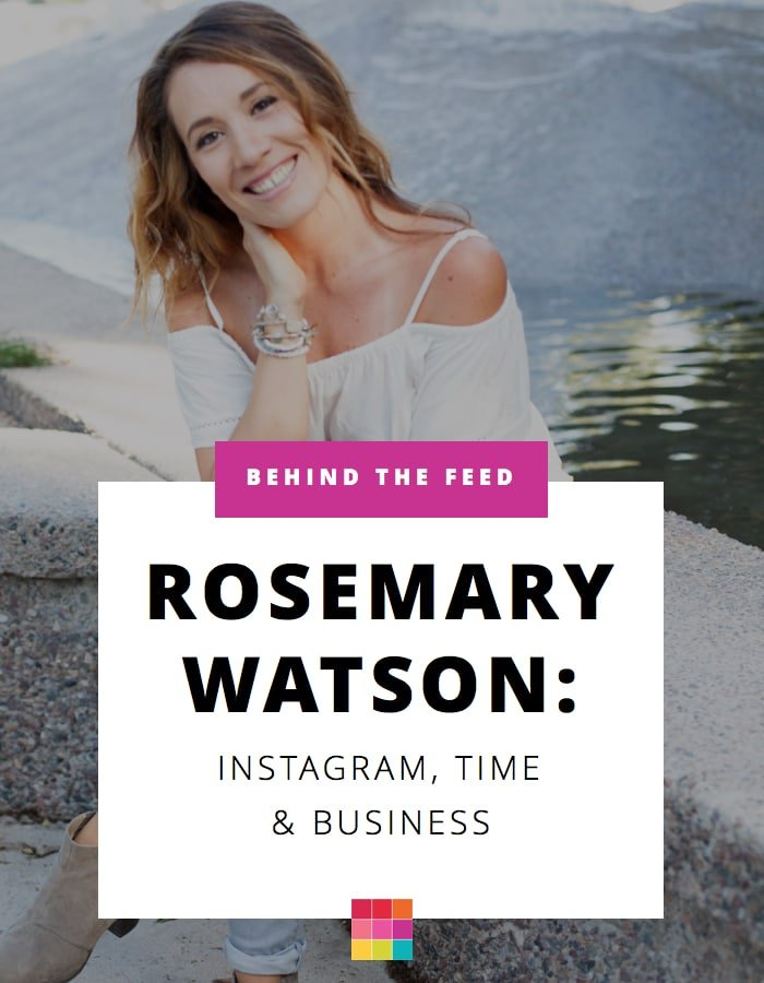 Rosemary Watson talks Instagram, Time Management and Business tips.