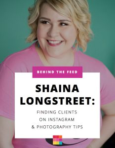 Behind the Feed with Shaina Longstreet: Finding Clients on Instagram & Perfect Interior Photography