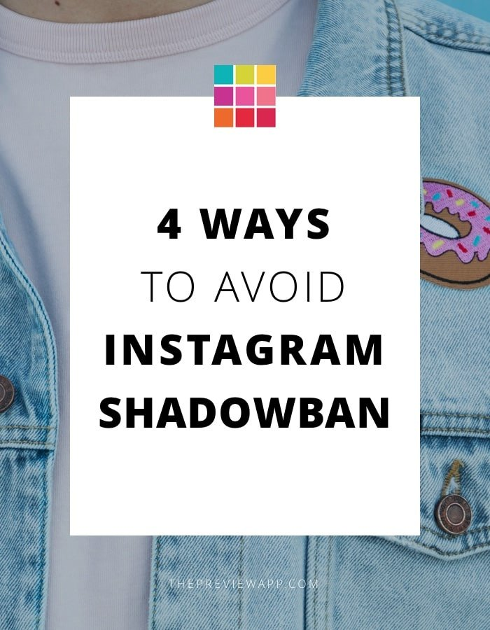 4 ways to avoid Instagram shadowban.