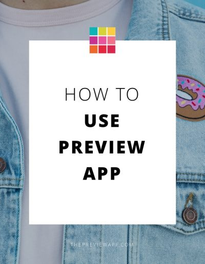 Get Started with Preview App: Plan your Instagram Feed like a Pro