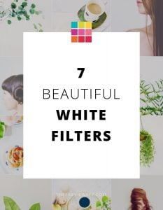 White Filters for a White Instagram Theme (+ Ideas)