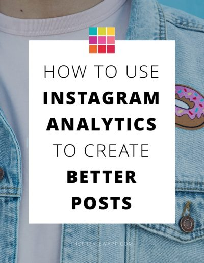 How to Use Your Instagram Analytics to Instantly Post Better Photos