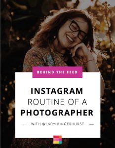 Behind the Feed with Victoria Hungerhurst: The Instagram Routine of a Photographer