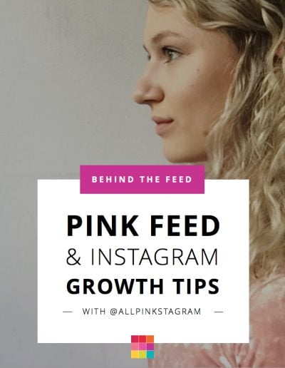 Behind the Feed with Merel: How to Plan & Grow your Pink Instagram Feed