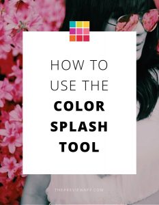 How to use the Color Splash Effect in Preview App (Step-by-Step Tutorial)