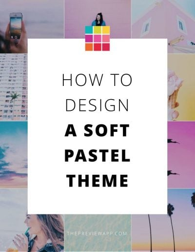 How to Make a Pastel Instagram Theme using Preview App