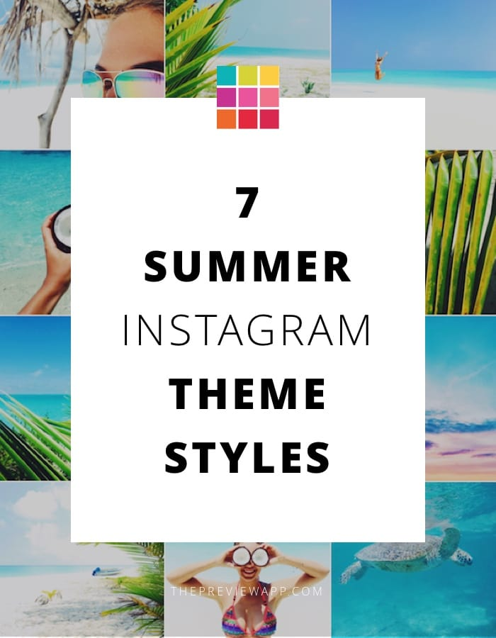 Summer Instagram theme ideas (+ tips & filters)