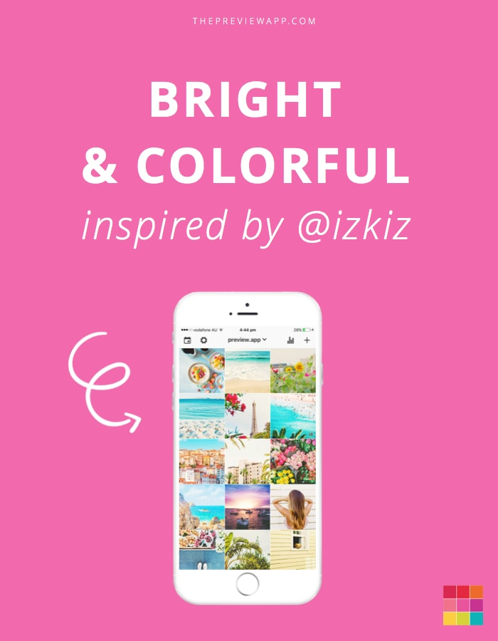How To Make A Bright Colorful Instagram Theme Inspired By Izkiz