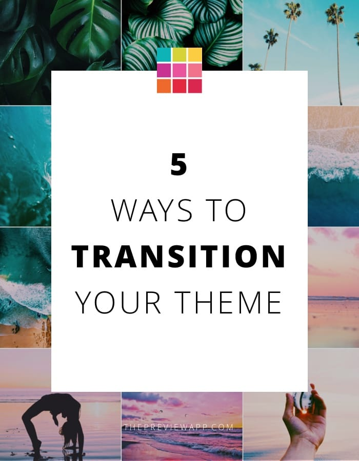 How to Transition your Instagram Theme? - Preview App