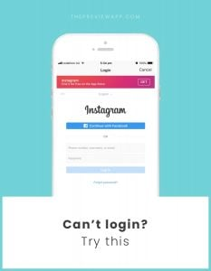 Can't I login to my Instagram account on a website or app. What should I do?
