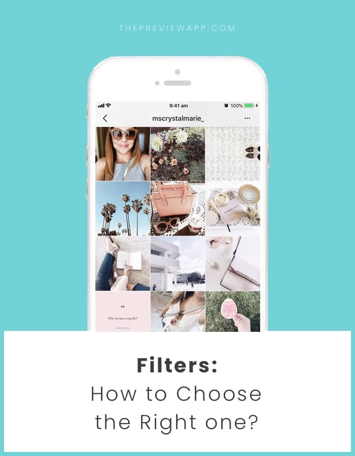How To Choose the Perfect Filter for Your Instagram Theme?