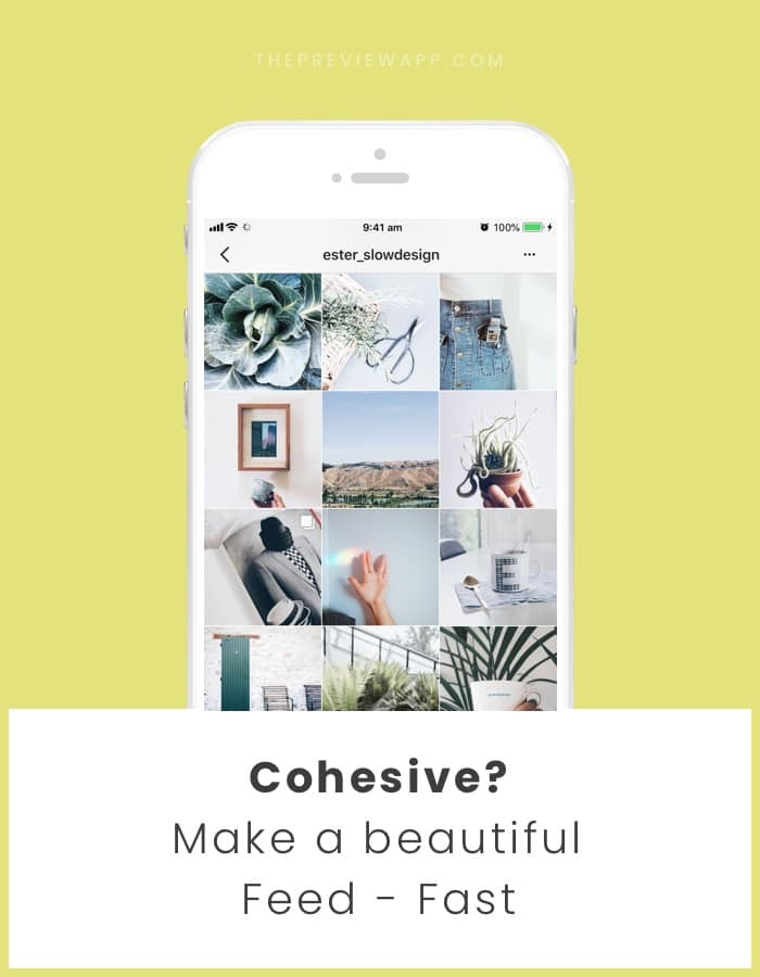 Full Guide How To Create A Cohesive Instagram Feed Very Quickly