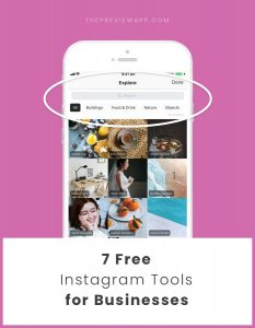 7 Free Instagram Tools for Businesses (2018)