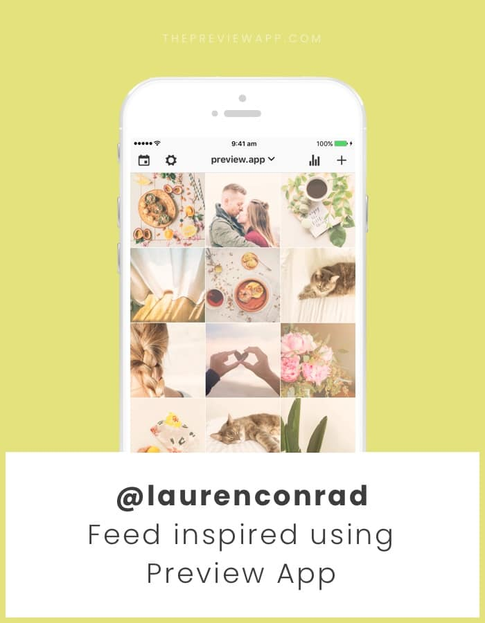 How to Make an Instagram Feed like Lauren Conrad? (filter)