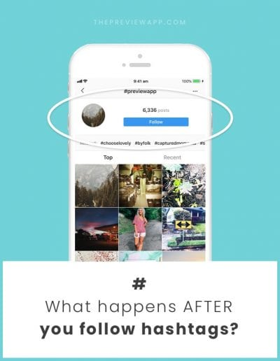 What happens after you follow an Instagram hashtag?