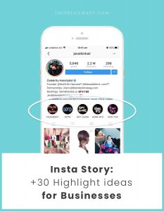 +30 Insta Story Highlight Ideas for your Business