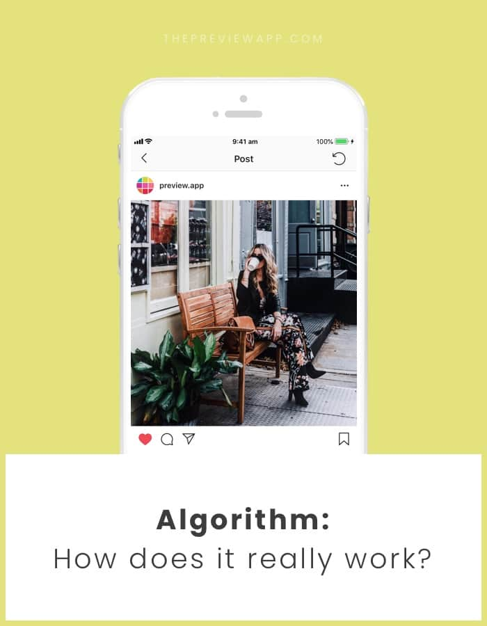 How does the Instagram Algorithm 2018 work?