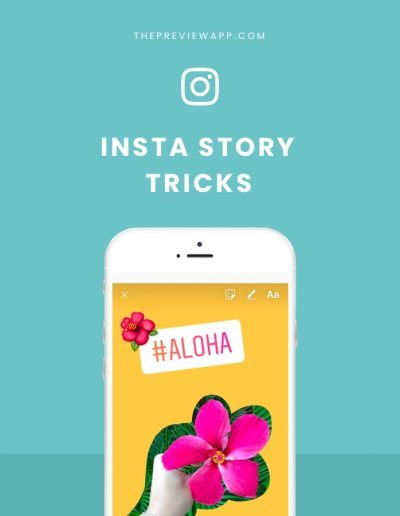 Our Favorite Insta Story Tricks