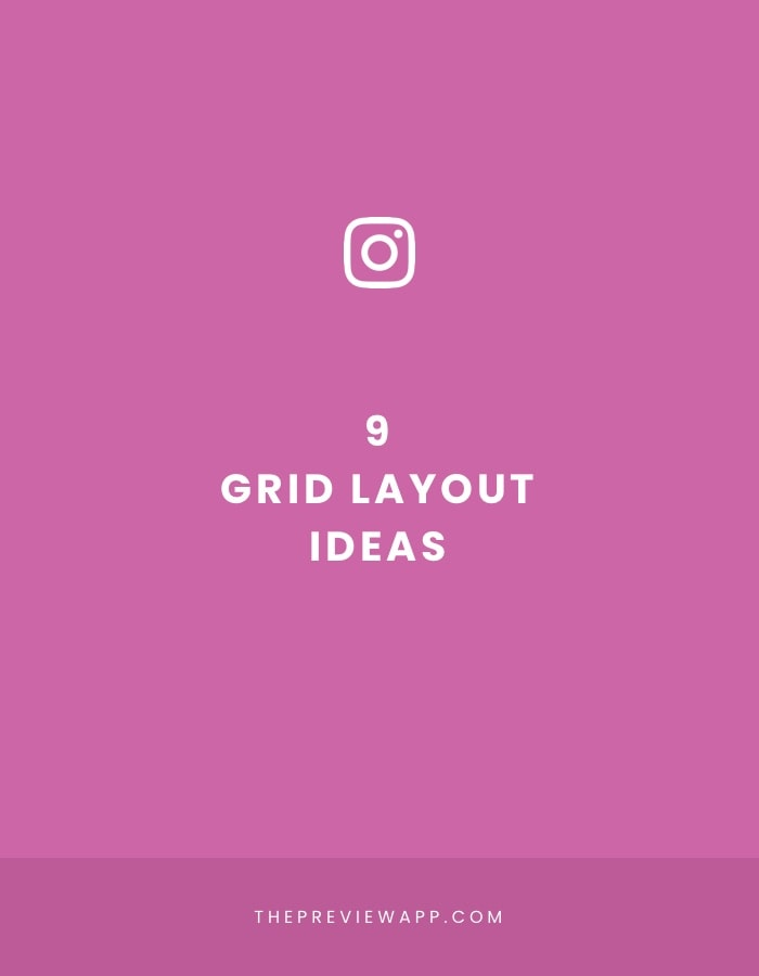 Instagram Grid Layouts by Preview app