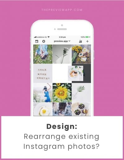 Rearrange Existing Instagram Photos – Can you do it?