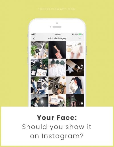 Should You Show Your Face on Instagram? (+ tips & ideas)