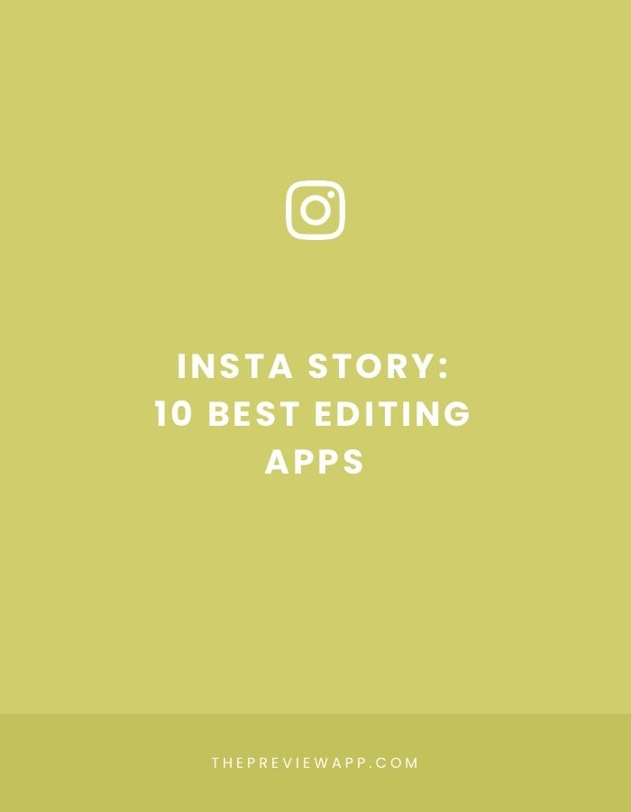 66a8553c10 Top 10 BEST Apps to Edit Insta Stories