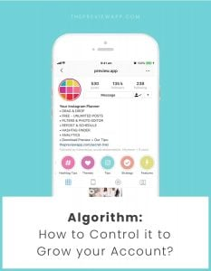 How To Control the New Instagram Algorithm?