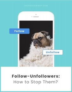 How To Stop Follow / Unfollowers on Instagram? (5 Tricks)