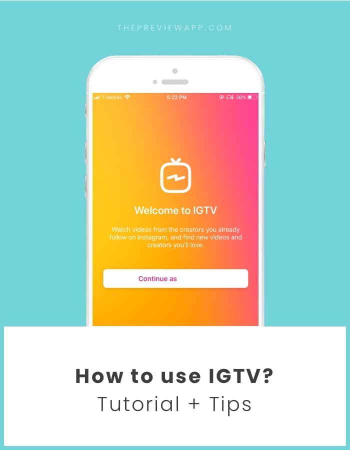 IGTV Instagram app: Full Tutorial + Important Tips
