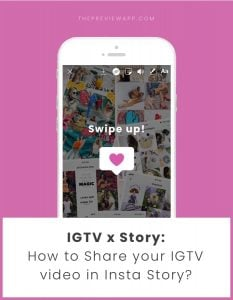 How to Share your IGTV video in your Insta Story?