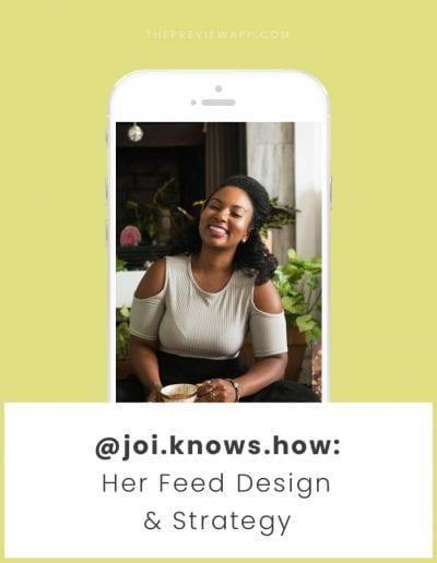 Behind the Feed with @joi.knows.how: Let's talk about Feed Design, Instagram Strategy, Blogging and Etsy
