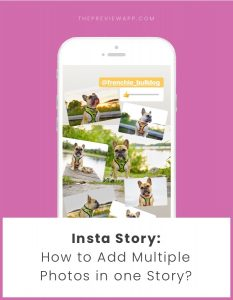 How to Add Multiple Photos in one Insta Story?