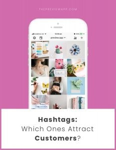 How to use Instagram Hashtags for your Business and Attract Customers?