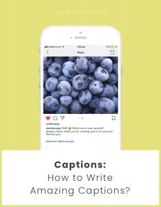 How to Write Amazing Instagram Captions, using Your Own Personality?