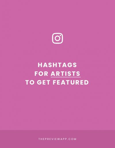 Best Instagram Hashtags for Artists (Art Feature Hashtags, Drawing & More)