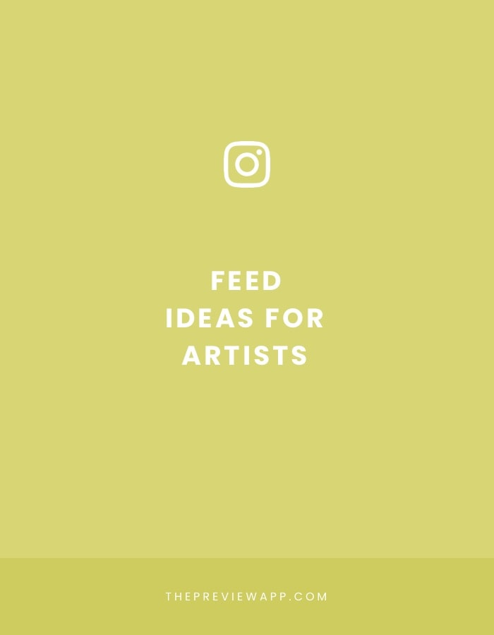 15 Instagram Feed ideas for Artists