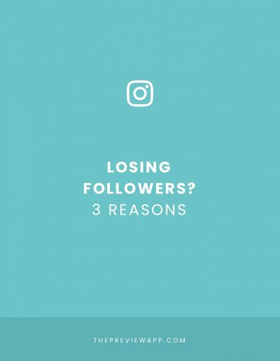 Losing Instagram Followers? 3 Reasons Why