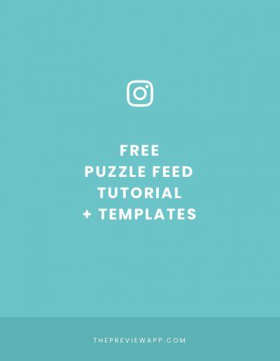 Create an Instagram Puzzle Feed without Photoshop (+ Free Templates)