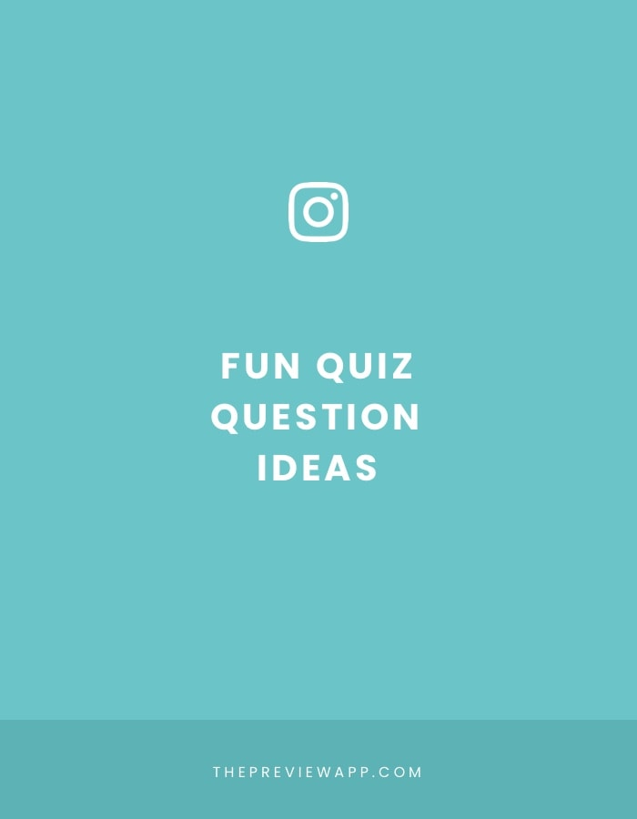 50 Fun Insta Story Quiz Question ideas (Personal, Travel