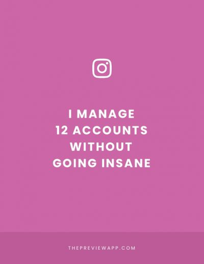 How to Manage Multiple Instagram Accounts without going insane