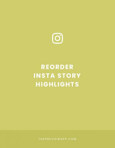 How to Reorder your Instagram Highlights?